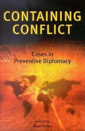 9784889070590: Containing Conflict: Cases in Preventive Diplomacy