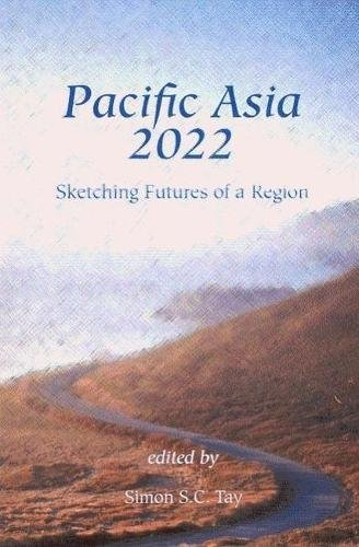 9784889070644: Pacific Asia 2022: Sketching Futures of a Region