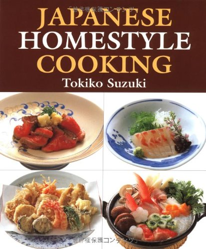 9784889960365: Japanese Homestyle Cooking