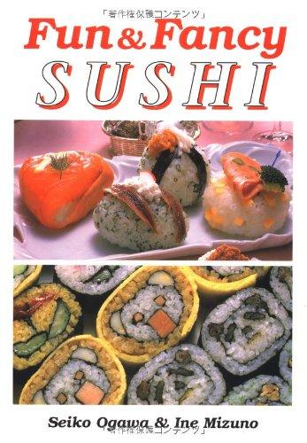 9784889960372: Fun and Fancy Sushi