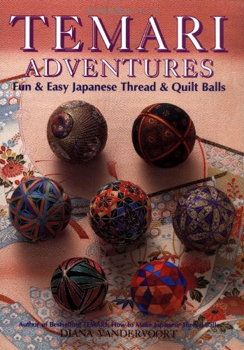 9784889960389: Temari Adventures: Fun and Easy Japanese Thread and Quilt Balls