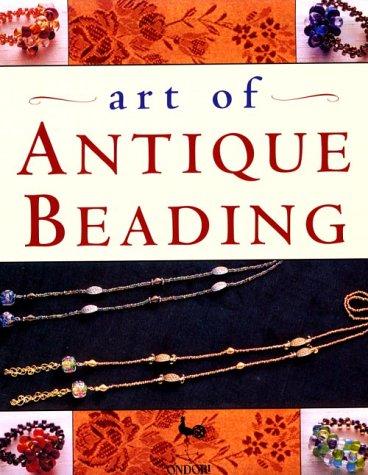 9784889960624: Art of Antique Beading