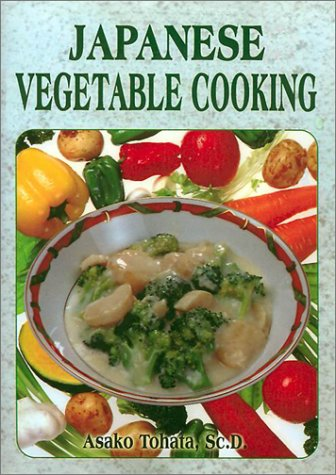 Japanese Vegetable Cooking: Asako Tohata