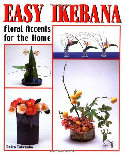 9784889960778: Easy Ikebana: Floral Accents for the Home