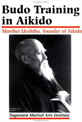 9784889960792: Budo Training in Aikido (Best Karate)
