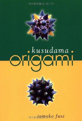 9784889960877: Kusudama Origami