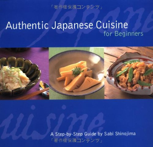 Authentic Japanese Cuisine for Beginners: A Step-by-Step Guide