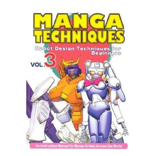 9784889960990: Manga Techniques Volume 3: Robot Design Techniques For Beginners