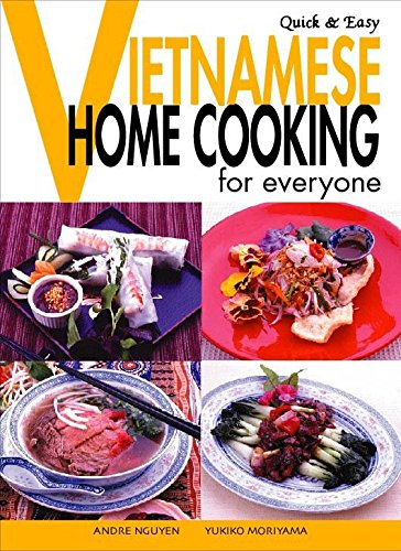 9784889961256: Quick & Easy Vietnamese: Home Cooking for Everyone (Quick & Easy Cookbooks Series)