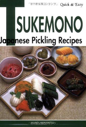 9784889961812: Quick & Easy Tsukemono: Japanese Pickling Recipes