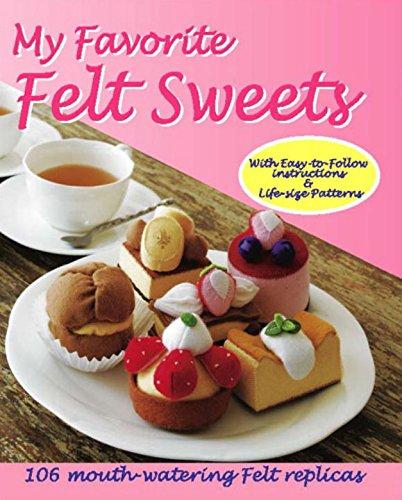 9784889962321: My Favorite Felt Sweets