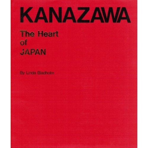 9784890101153: Kanazawa: The Heart of Japan