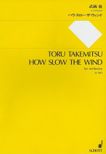 9784890663835: How Slow the Wind: For Orchestra - Study Score