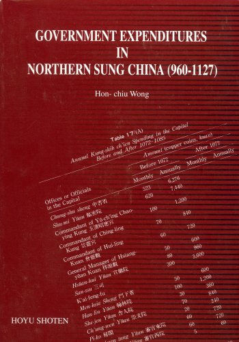 Government Expenditures in Northern Sung China (960-1127): Hon-chiu Wong