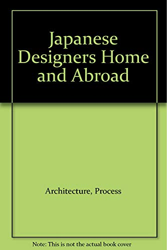 Process: Architecture Number 38: Japanese Designers Home and Abroad