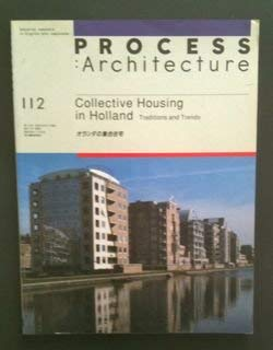 9784893311122: Collective Housing in Holland (Process Architecture Series)