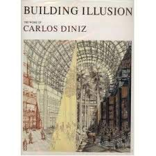 9784893317117: Building Illusion: The Work of Carlos Diniz