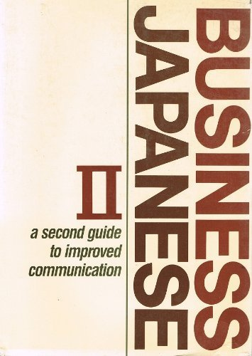 9784893580016: Business Japanese: A guide to improved communication