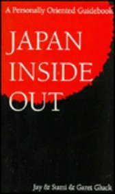 9784893600356: Japan Inside Out (A Personally Oriented Guidebook)