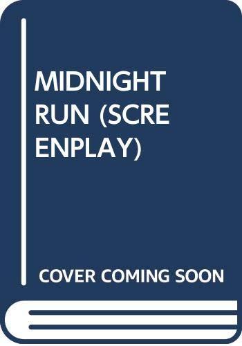 9784894070493: Midnight Run - Screenplay