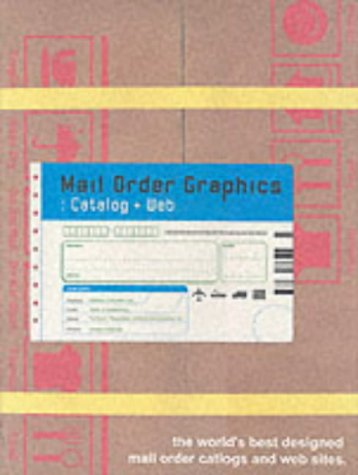 9784894442016: Mail Order Graphics: Catalog and Web