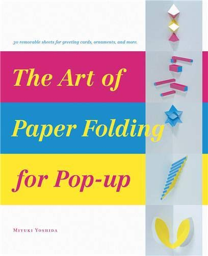 9784894446861: The Art of Paper-Folding for Pop-up