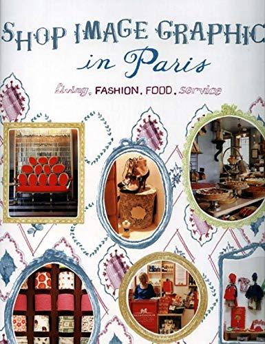 9784894447042: Shop Image Graphics in Paris: Living, Fashion, Food, Service