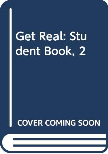 9784895853934: Get Real!: Student Book 2 + CD (Get Real!)