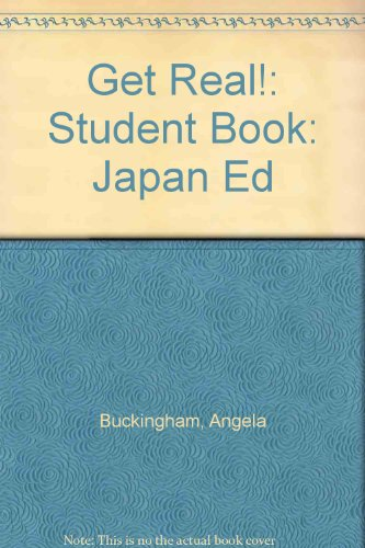 9784895853941: Get Real!: Student Book: Japan Ed (Japanese Edition)
