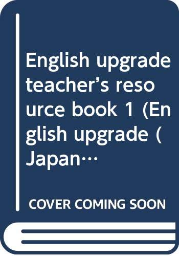 9784895857178: English Upgrade (Japan): Teacher's Book 1