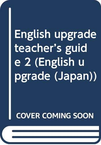 9784895857185: English Upgrade (Japan): Teacher's Book 2