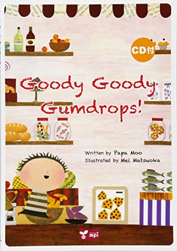 9784896434118: Picture book series Goody Goody Gumdrops! Picture book with CD to enjoy in so...