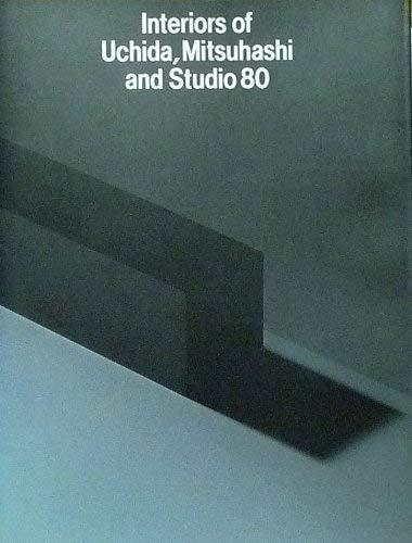 Interior Works - Shigeru Nakamichi Mitsuhashi Uchida