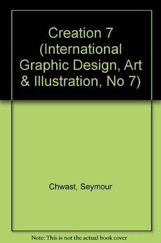 Creation: International Graphic Design, Art & Illustration. Number 7