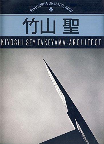Kiyoshi Sey Takeyama: Architect: Takeyama, Kiyoshi Sey