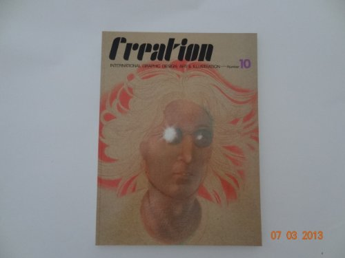 Creation: International Graphic Design, Art & Illustration. Number 10