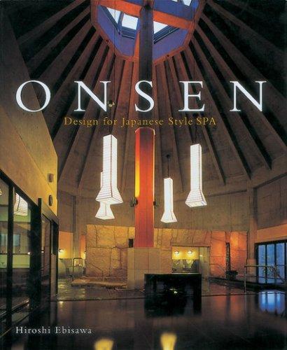9784897375533: Onsen: Design for Japanese Style Spas