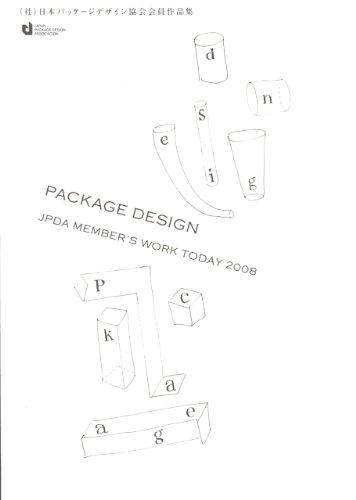 Japan Package Design Members' Work Today 2008: Japan Package Design