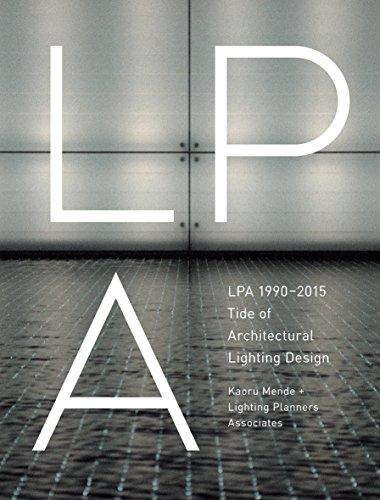 9784897377964: Lpa 1990-2015: Tide of Architectural Lighting Design