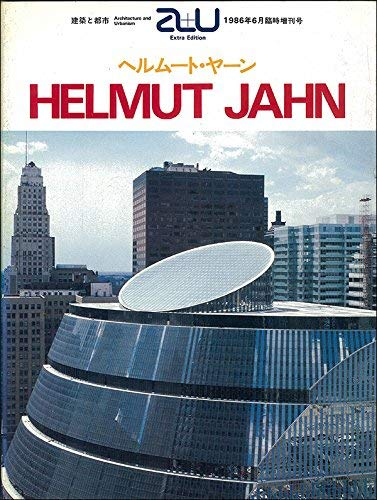 9784900211148: Helmut Jahn (Architecture and Urbanism Extra Edition Series)