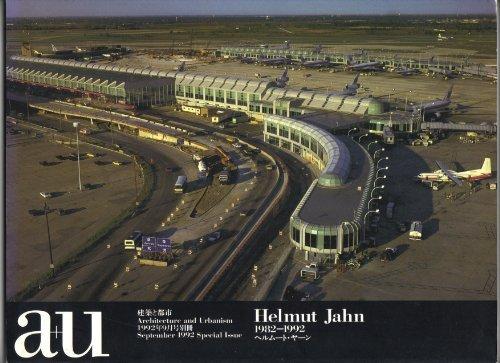 A+u 1982-1992 (Kenchiku to Toshi): Jahn, Helmut