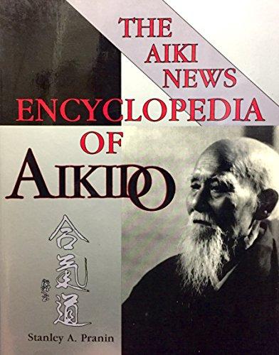 9784900586123: The Aiki News Encyclopedia of Aikido