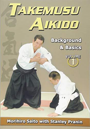9784900586161: Takemusu Aikido Volume I: Background and basics