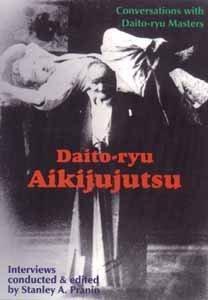 Daito-ryu Aijujutsu: Stanley A. Pranin