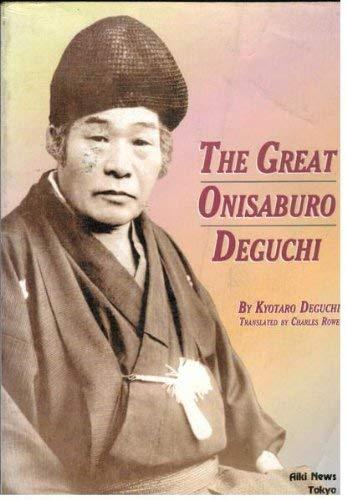 9784900586543: The Great Onisaburo Deguchi