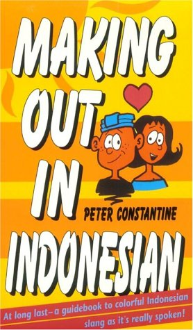 9784900737020: Making Out in Indonesia (Making Out Books)