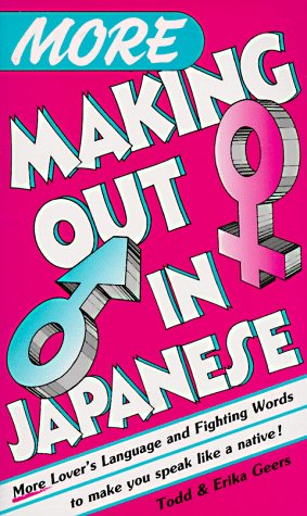 9784900737105: More Making Out in Japanese (Making Out Books)