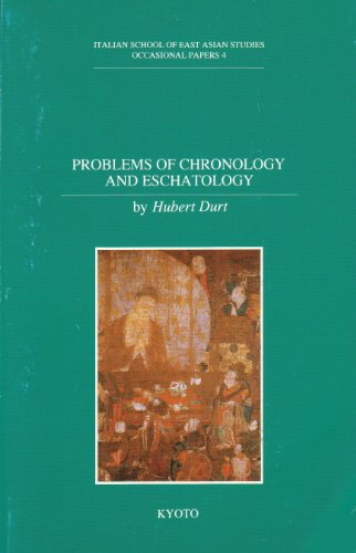 9784900793064: Problems Of Chronology And Eschatology: Four Lectures On The Essay On Buddhism By Tominaga Nakamoto (1715-1746)