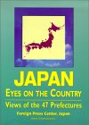9784900849167: japan: eyes on the country- views of the 47 prefectures