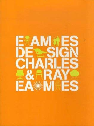Eames design: Charles and Ray Eames.: INCONNU